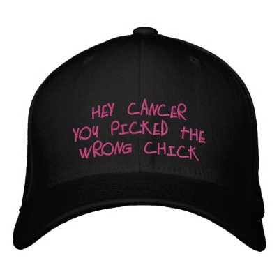 Hey Cancer,You picked the wrong Chick! Embroidered Hat