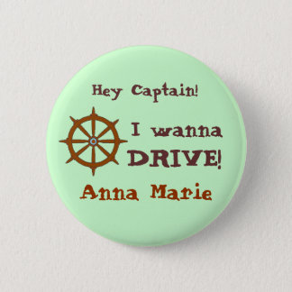 Hey Captain w name Pinback Button