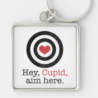 Hey Cupid Aim Here Funny Valentine Silver-Colored Square Keychain