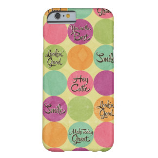 Hey Cutie Circle Pattern Barely There iPhone 6 Case