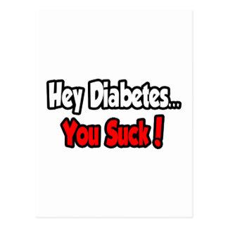 Hey Diabetes...You Suck! Postcard