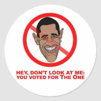 Hey, don't look at me: you voted for The One Classic Round Sticker