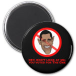 Hey, don't look at me: you voted for The One Fridge Magnet