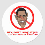 Hey, don't look at me: you voted for The One Round Sticker