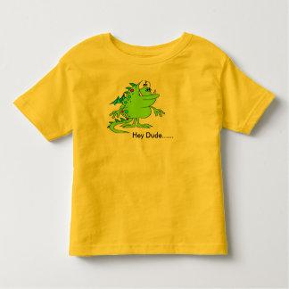 Hey Dude......Tee Toddler T-shirt