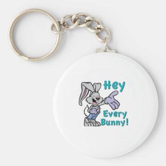 Hey Every Bunny Key Chains