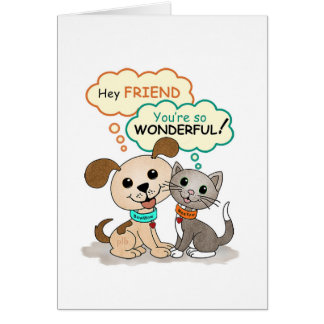Hey Friend ... (BowWow & MeeYow) Card