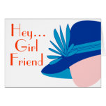 Hey Girl Friend Diva Note Card