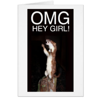 Hey girl! greeting cards