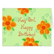 Hey Girl, Happy Birthday Card