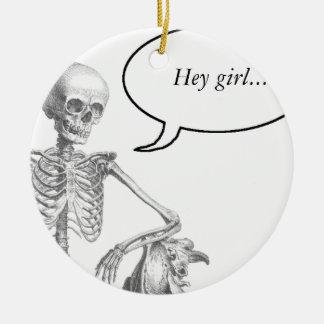 Hey Girl vintage skeleton Ceramic Ornament