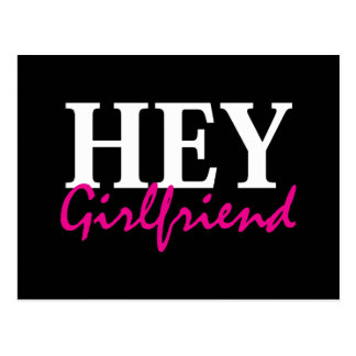 Hey Girlfriend Post Card