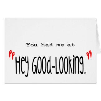 Hey Good-Looking simple design Valentine Card