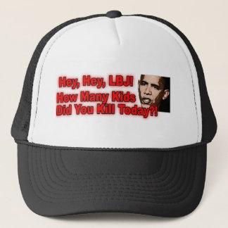 Hey Hey LBJ how many kids Trucker Hat