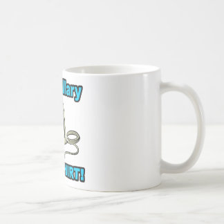 Hey Hillary, Iron My Shirt! Coffee Mug