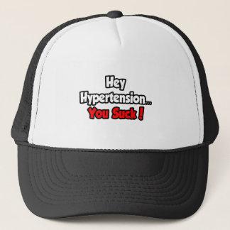 Hey Hypertension...You Suck! Trucker Hat