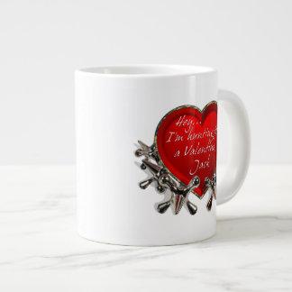 Hey...I'm Hunting For A Valentine, Jack! Giant Coffee Mug