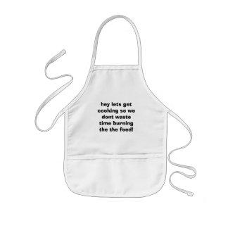 hey lets get cooking so we dont waste time burn... kids' apron