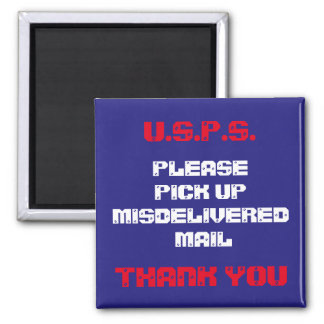 Hey, Letter Carrier 2 Inch Square Magnet