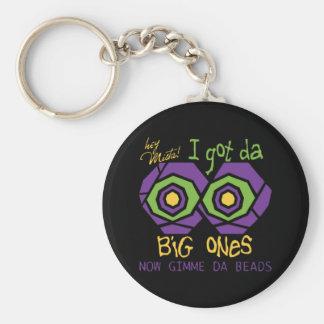 Hey Mista - Big Ones Keychain