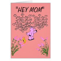 """HEY MOM"" CARD"