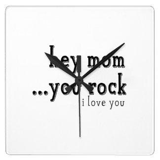 Hey Mom You Rock I love You wordart Wall Clocks
