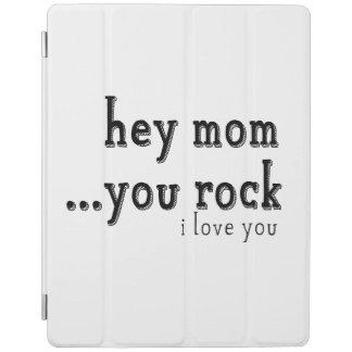Hey Mom You Rock I love You wordart iPad Smart Cover