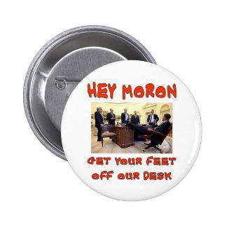 HEY MORON BUTTON