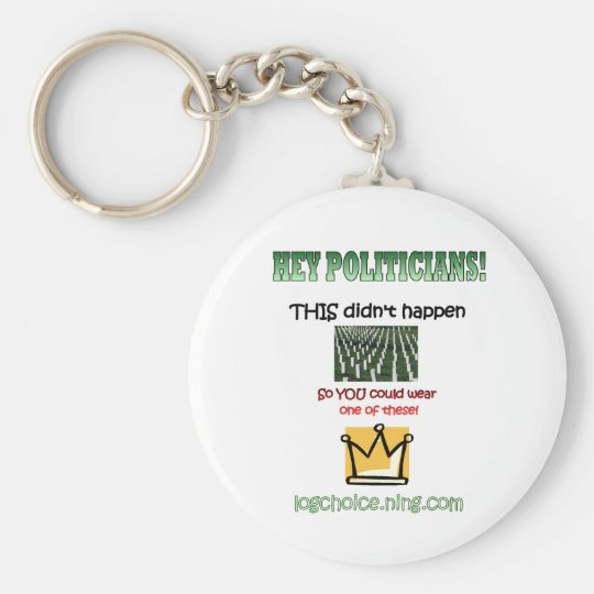 Hey Politicians! Keychain