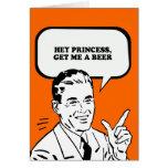 HEY PRINCESS - GET ME A BEER T-shirt Cards