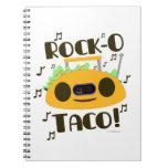 Hey Rock-O Taco Spiral Note Book