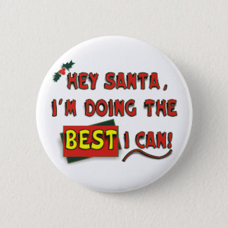 Hey Santa! Pinback Button