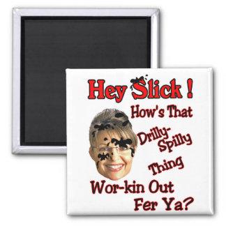 Hey Slick! 2 Inch Square Magnet