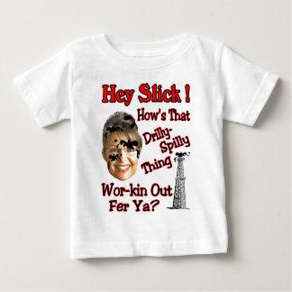 Hey Slick Baby T-Shirt