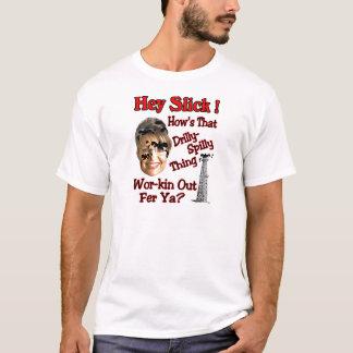 Hey Slick T-Shirt