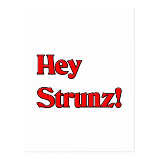 Hey Strunz Postcard