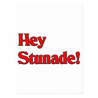 Hey Stunade! Postcard