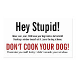 Hey Stupid Dog in Hot Car Warning Business Card Templates