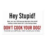 Hey Stupid Dog in Hot Car Warning Business Card Templates