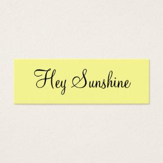 Hey Sunshine Mini Business Card