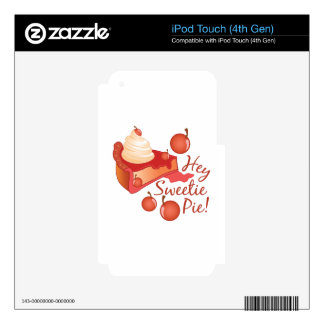 Hey Sweetie Pie iPod Touch 4G Decal