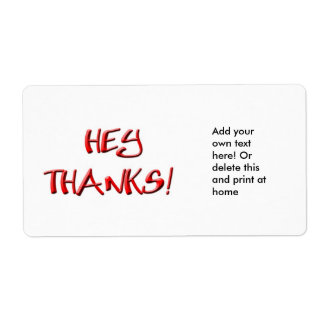 Hey, Thanks! Thank you gifts Label