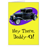 Hey There,Daddy-O! Father's Day Greeting Cards