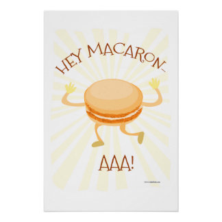 Hey There Macaron AAA Poster