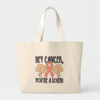 Hey Uterine Cancer You're a Loser Tote Bag