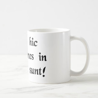 Hey, we're all in line here! coffee mugs