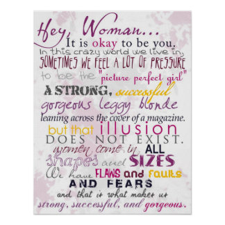 Hey Woman... It Is Okay To Be You - Poster
