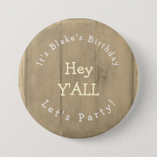 Hey YALL Rustic Wood Birthday Party Pinback Button