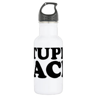 Hey You Cant Fix Stupid Jack Shirts.png Stainless Steel Water Bottle