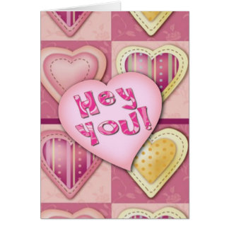 """Hey You, """"Fill in the blank"""" Valentine's Card"""